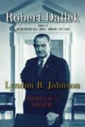 Lyndon B. Johnson: Portrait of a President