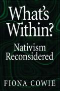 What's Within?: Nativism Reconsidered