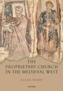 The Proprietary Church in the Medieval West