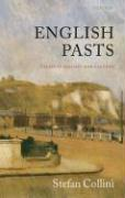 English Pasts: Essays in History and Culture