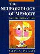 The Neurobiology of Memory: Concepts, Findings, Trends