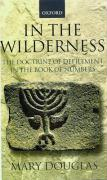 In the Wilderness: The Doctrine of Defilement in the Book of Numbers