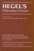 Hegel's Philosophy of Nature: Encyclopaedia of the Philosophical Sciences (1830), Part II (Hegel's Encyclopedia of the Philosophical Sciences) (Pt. ... of the Philosophical Sciences (1830) Pt. 2