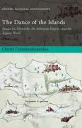 The Dance of the Islands: Insularity, Networks, the Athenian Empire, and the Aegean World