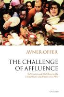 The Challenge of Affluence: Self-Control and Well-Being in the United States and Britain Since 1950