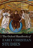 The Oxford Handbook of Early Christian Studies