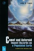 Comet and Asteroid Impact Hazards on a Populated Earth: Computer Modeling [With Disk]