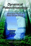 Dynamical Paleoclimatology: Generalized Theory of Global Climate Change