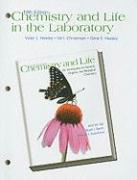 Chemistry and Life in the Laboratory: Experiments in General, Organic, and Biological Chemistry