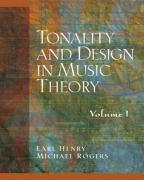 Tonality and Design in Music Theory, Volume I