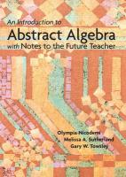 An Introduction to Abstract Algebra: With Notes to the Future Teacher