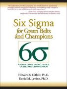 Six SIGMA for Green Belts and Champions: Foundations, Dmaic, Tools, Cases, and Certification