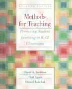 Methods for Teaching: Promoting Student Learning in K-12 Classrooms