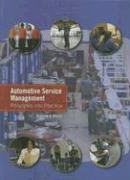 Automotive Service Management: Principles Into Practice
