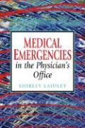 Medical Emergencies in the Physician's Office