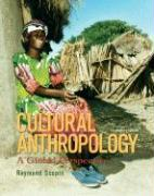 Cultural Anthropology: A Global Perspective