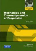 Mechanics and Thermodynamics of Propulsion. by Philip Hill, Carl Peterson