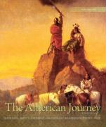 The American Journey: A History of the United States, Volume 1