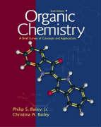 Organic Chemistry: A Brief Survey of Concepts and Applications