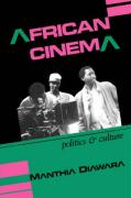 African Cinema: Politics & Culture
