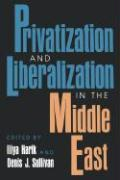 Privitization and Liberalization in the Middle East