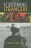 Screening Strangers: Migration and Diaspora in Contemporary European Cinema