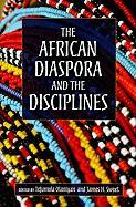 The African Diaspora and the Disciplines