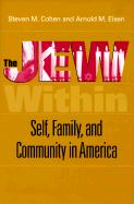 The Jew Within: Self, Family, and Community in America
