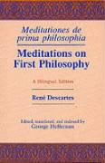 Meditations 1st Philosophy Bilingual: A Bilingual Edition
