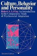 Culture, Behavior and Personality: An Introduction to the Comparative Study of Psychosocial Adaptation