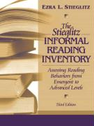 The Stieglitz Informal Reading Inventory: Assessing Reading Behaviors from Emergent to Advanced Levels