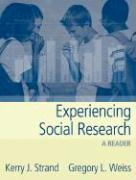 Experiencing Social Research: A Reader