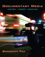 Documentary Media: History, Theory, Practice