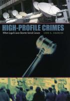 High-Profile Crimes: When Legal Cases Become Social Causes