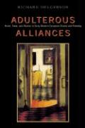 Adulterous Alliances: Home, State, and History in Early Modern European Drama and Painting