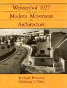 Weissenhof 1927 and the Modern Movement in Architecture Weissenhof 1927 and the Modern Movement in Architecture Weissenhof 1927 and the Modern Movemen