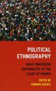 Political Ethnography: What Immersion Contributes to the Study of Politics