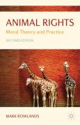 Animal Rights: Moral Theory and Practice