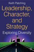 Leadership, Character and Strategy
