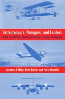 Entrepreneurs, Managers, and Leaders: What the Airline Industry Can Teach Us about Leadership