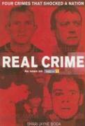 Real Crime: Four Crimes That Shocked a Nation