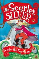 Freda the Fearless (Scarlet Silver)