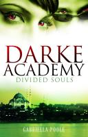 Darke Academy 03. Divided Souls