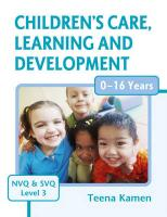 Children's Care, Learning and Development for Nvq and Svq Level 3