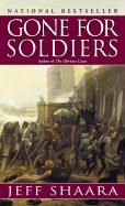 Gone for Soldiers: A Novel of the Mexican War