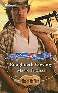 Roughneck Cowboy (Harlequin American Romance)