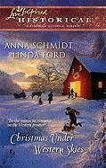 Christmas Under Western Skies: A Prairie Family Christmas\A Cowboy's Christmas