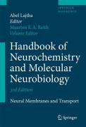 Handbook of Neurochemistry and Molecular Neurobiology: Neural Membranes and Transport