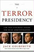 The Terror Presidency: Law and Judgment Inside the Bush Administration