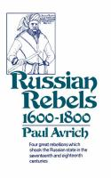 Russian Rebels, 1600-1800: Four Great Rebellions Which Shook the Russian State in the Seventeenth